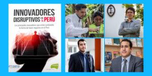 Hub UDEP participa en la publicación innovadores disruptivos de Everis